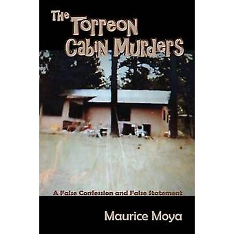 The Torreon Cabin Murders by Moya & Maurice