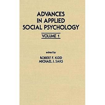 Advances in Applied Social Psychology  Volume 1 by Kidd & R. F.