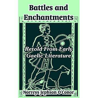 Strider och förtrollningar som återberättas från tidig Gaelic litteratur av OConor & Norreys Jephson