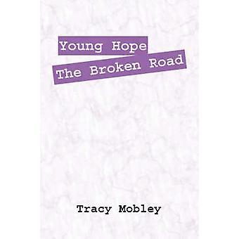 Yngre håper brutt veien av Mobley & Tracy