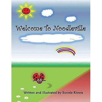 Welcome to Noodleville by Rivera & Bonnie