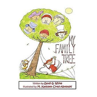 My Family Tree by White & Sandi G