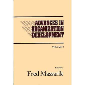 Advances in Organizational Development Volume 3 by Massarik & Fred