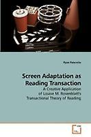 Screen Adaptation as Reading Transaction by Paternite & Ryan