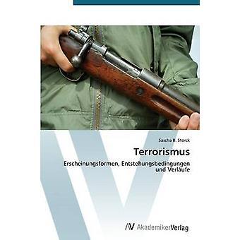 Terrorismus by Storck Sascha B.
