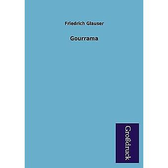Gourrama by Glauser & Friedrich