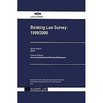 Bancario ley encuesta 19992000 por Crossfield y Anne