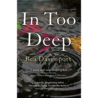 In Too Deep by In Too Deep - 9781787198067 Book