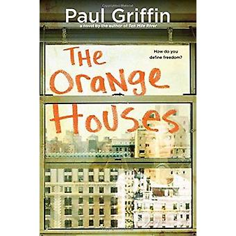 The Orange Houses by Paul Griffin - 9780142419823 Book