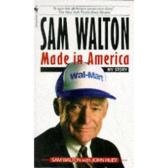 Sam Walton - Made in America by Sam Walton - John Huey - 9780553562835