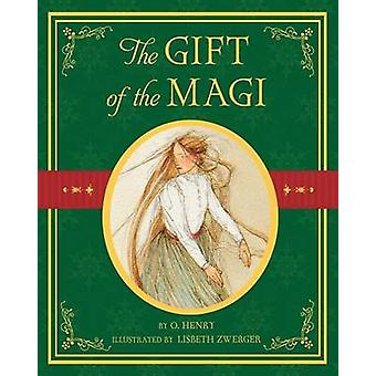 The Gift of the Magi by Lisbeth Zwerger - O Henry - 9780689817014 Book