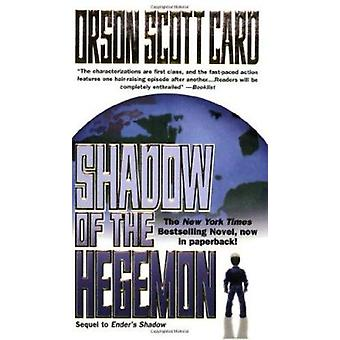 Shadow of the Hegemon by Orson Scott Card - 9780812565959 Book