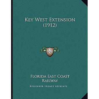 Key West Extension (1912) by Florida East Coast Railway - 97811665580
