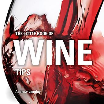 The Little Book of Wine Tips by Andrew Langley - 9781472954480 Book