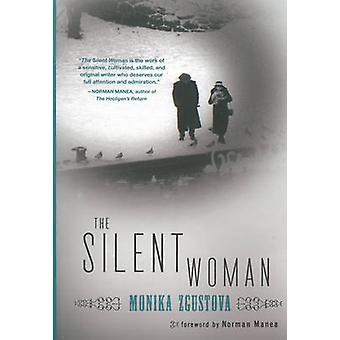 The Silent Woman by Monika Zgustova - 9781558618411 Book