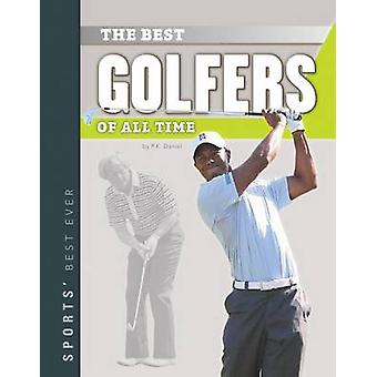 Best Golfers of All Time by P K Daniel - 9781624036194 Book
