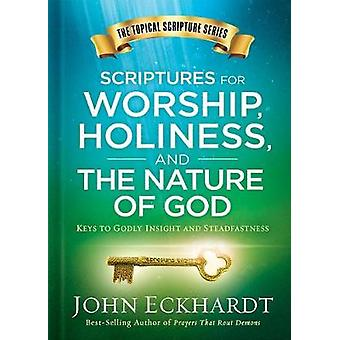 Scriptures for Worship - Holiness - and the Nature of God - Keys to Go