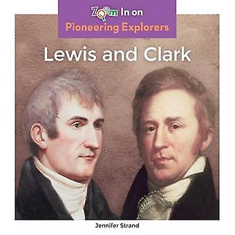 Lewis and Clark by Jennifer Strand - 9781680792430 Book