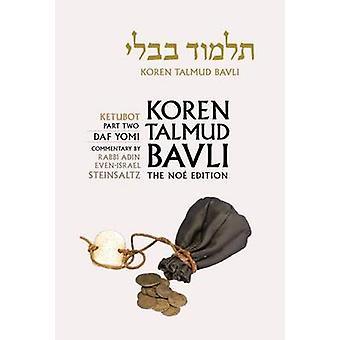 Koren Talmud Bavli - Ketubbot Part 2 - English - Daf Yomi - v. 17 by Ad