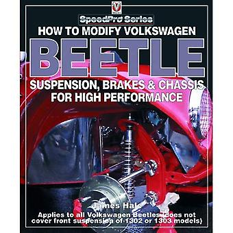 How to Modify Volkswagen Beetle Chassis, Suspension & Brakes for High Performance (Speedpro)