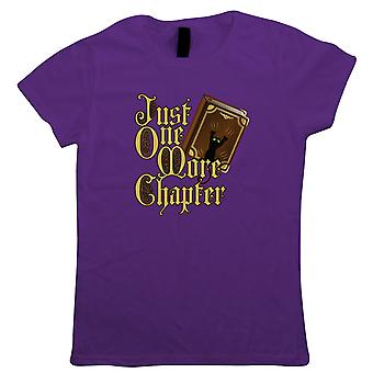 Just One More Chapter Womens T-Shirt   Non Fiction Author Writer Published Manuscript   Reading Bookworm Library Fiction Story Literary   Guest Artist JG Hobbies Gift Her Mum