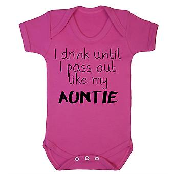 I drink until i pass out like my auntie babygrow