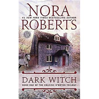 Dark Witch by Nora Roberts - 9780515152890 Book