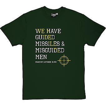 Martin Luther King Guided Missiles Quote Men's T-Shirt