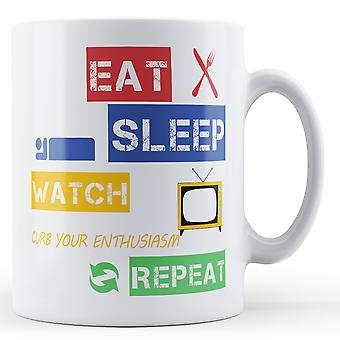 Eat, Sleep, Watch Curb Your Enthusiasm, Repeat Printed Mug