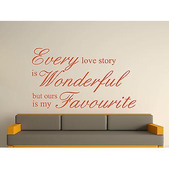 Every Love Story Is Wonderful Wall Art Sticker - Orange
