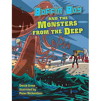 Boffin Boy and the Monsters from the Deep by David Orme