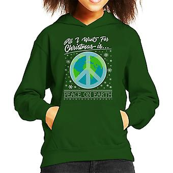 All I Want For Christmas Is Peace On Earth Kid's Hooded Sweatshirt