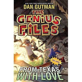 ダン ・ グートマン - 97800618277 は、天才のファイル #4 - 愛、テキサス州から
