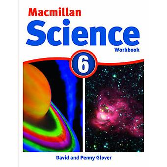 MacMillan Science 6 - classeur - 6 par David Glover - Penny Glover - 978