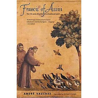 فرنسيس الأسيزي-الحياة والآخرة قديس في القرون الوسطى التي Andr