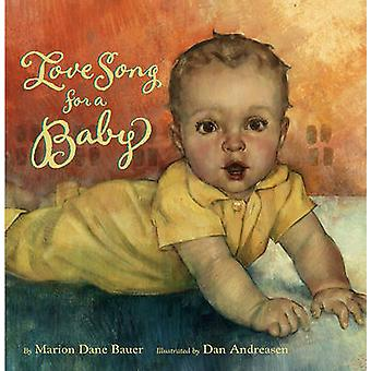 Love Song for A Baby by Bauer Marion Dane - 9780689822681 Book