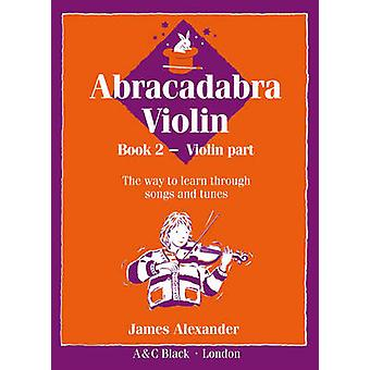 Abracadabra Violin Book 2 (Pupil's Book) - The Way to Learn Through So