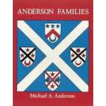 Anderson Families - Of Westertown and the North East of Scotland - The
