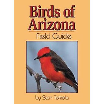 Birds of Arizona Field Guide von Stan Tekiela - 9781591930150 Buch