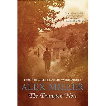 Le Tivington Nott (Main) par Alex Miller - livre 9781741147780