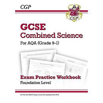 New Grade 9-1 GCSE Combined Science - AQA Exam Practice Workbook - Fou