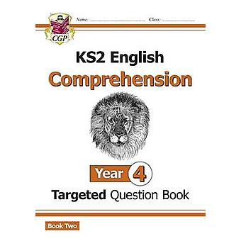New KS2 English Targeted Question Book - Year 4 Comprehension - Book 2
