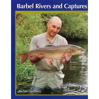 Barbeel rivieren en vangt - de Barbel Catchers door Bob Singleton - Mi