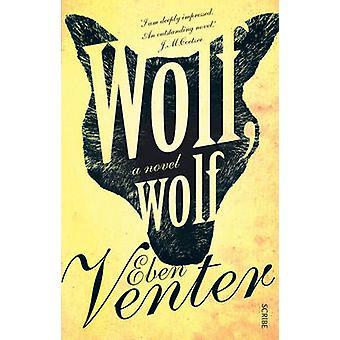 Varg - Wolf - en roman (ny upplaga) av Eben Venter - Michiel Heyns - 9