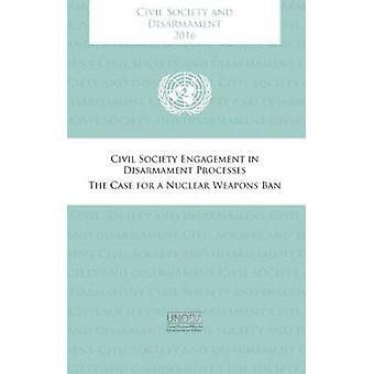 Civil Society and Disarmament - Civil Society Engagement in Disarmamen