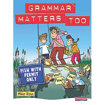 Grammar Matters Too Student Book by Michael Ross - 9780435224875 Book