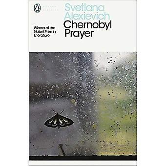 Prière de Chernobyl: Une chronique de l'avenir