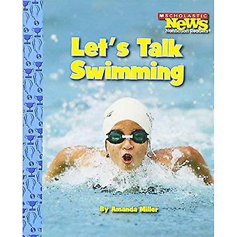 Let's Talk Swimming (Scholastic News Nonfiction Readers: Sports Talk)