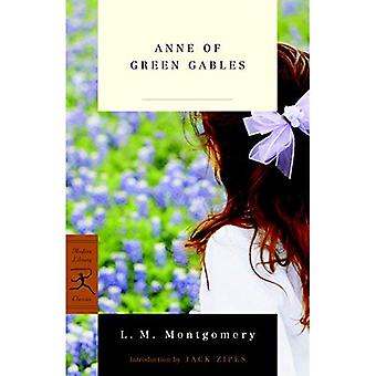 Anne of Green Gables (Modern Library Classics (Paperback)) (Modern Library Classics (Paperback))