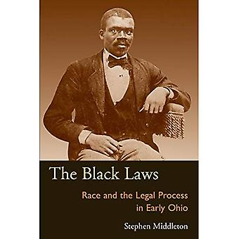 The Black Laws: Race and the Legal Process in Early Ohio